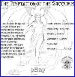 2016 Temptation Of The Succubus 2 oz. 999 Silver Capsuled BU Round Coin WithCOA